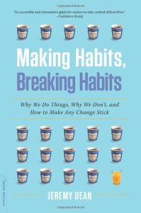 Making & Breaking Habits