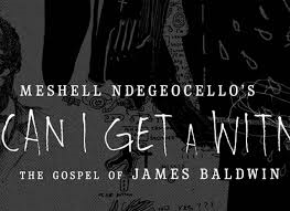 can-i-get-a-witness-the-gospel-of-james-baldwin